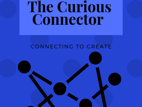 The Launch of The Curious Connector