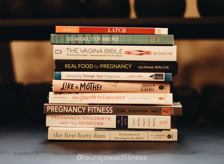 Laura's Favorite Pregnancy, Postpartum, Pelvic Health and Perinatal Fitness Books