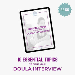 Essential Questions to Guide Doula Inter