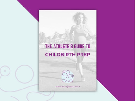 It's here: The Athlete's Guide to Childbirth Prep!