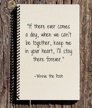 Winnie the Pooh I'll Stay in Your Heart Notebook