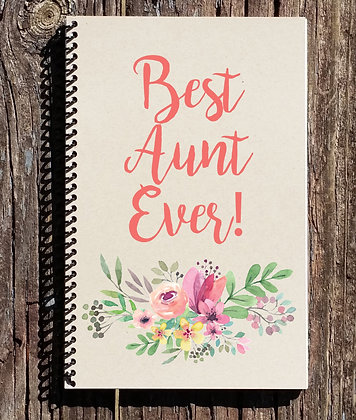 Best Aunt Ever Notebook