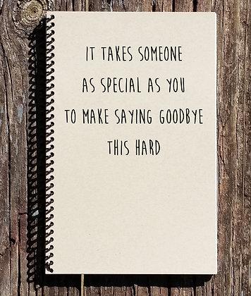 Saying Goodbye Notebook