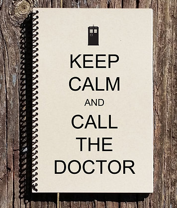 Keep Calm and Call the Doctor Notebook