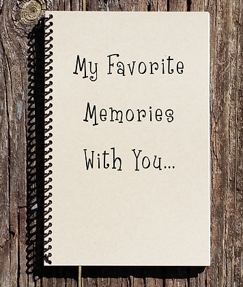 Favorite Memories With You Notebook