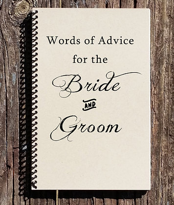 Words of Advice for the Bride and Groom Notebook