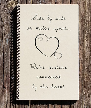Sisters Connected By The Heart Notebook