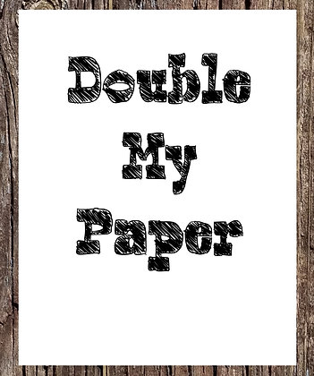 Double My Paper