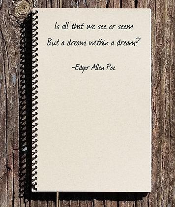 Edgar Allen Poe Journal - Edgar Allen Poe Quote
