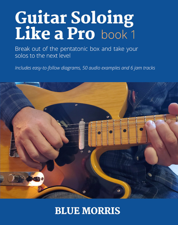 Book cover for Guitar Soloing Like a Pro by Blue Morris