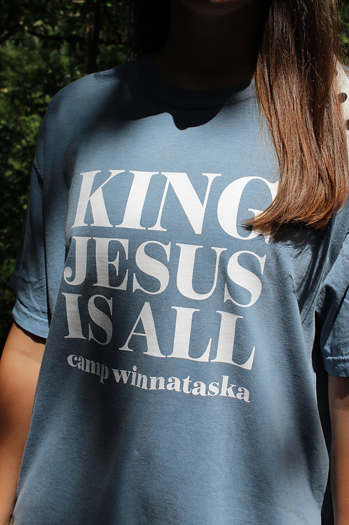 King Jesus is All Shirt