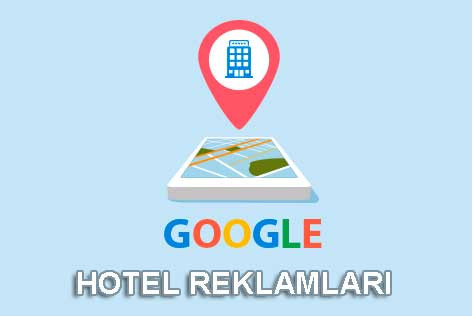 Google Otel Reklamları