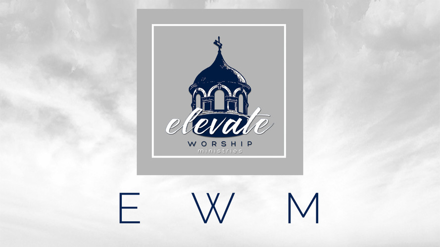 Elevate Worship Ministries