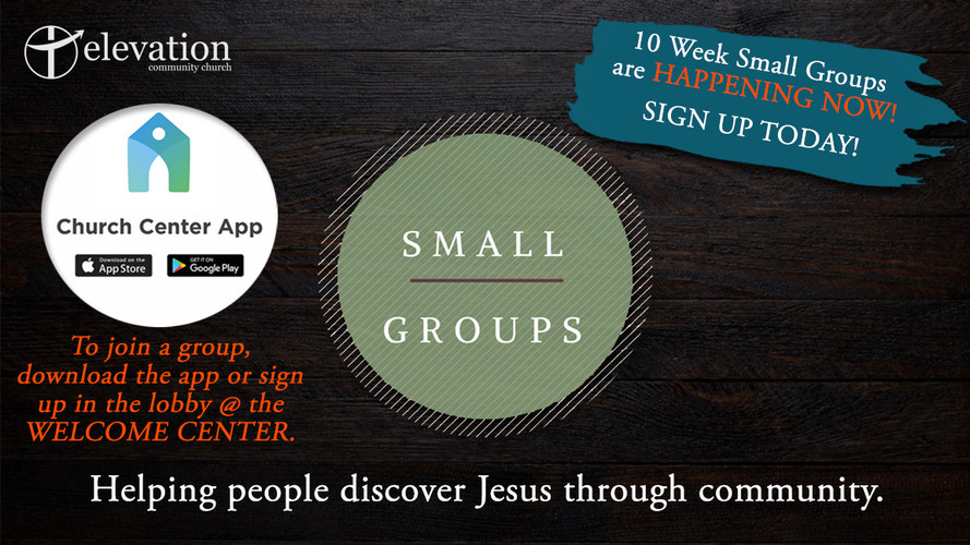 2020 Small Groups - Happening Now!