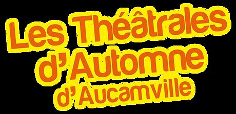 Festival Les Theâtrales d'Automne d'Aucamville