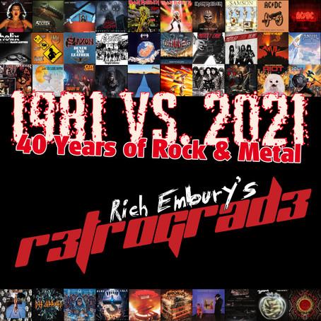 (Podcast) 1981 Vs. 2021 - 40yrs of Rock & Metal / Rich Embury's R3TROGRAD3