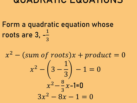 How to form a Quadratic Equation given the Roots