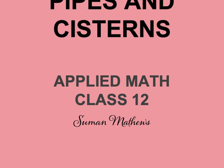 Lecture notes on Pipes and Cisterns