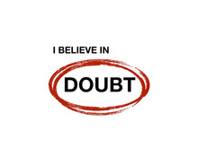 I believe in doubt: an examined faith
