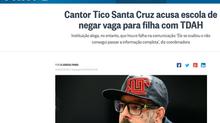 Cantor Tico Santa Cruz acusa escola de negar vaga para filha com TDAH