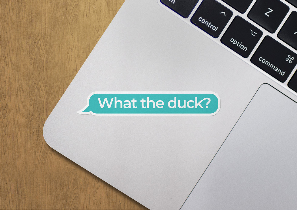 What the duck? - sticker