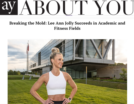 Breaking the Mold: Lee Ann Jolly Succeeds in Academic and Fitness Fields