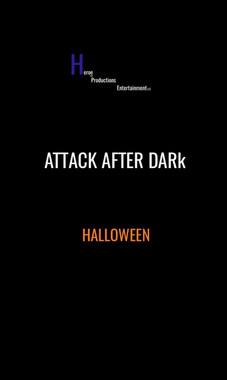 ATTACK AFTER DARk