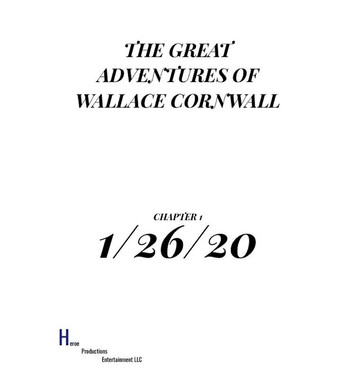 The Great Adventures of Wallace Cornwall