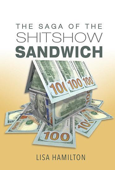 The Shitshow Sandwich