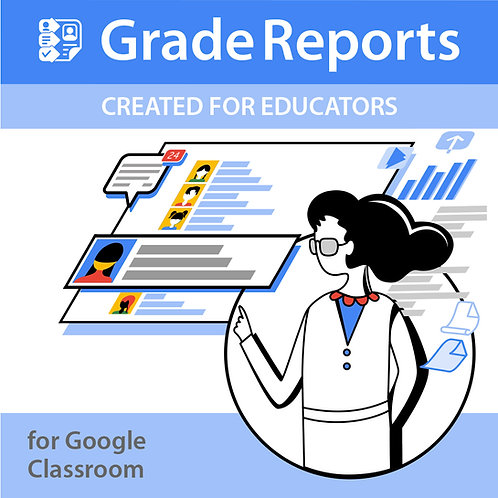 Grade Reports for Google Classroom - 1 Year License