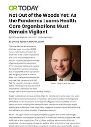 Not Out of the Woods Yet_ As the Pandemic Looms Health Care Organizations Must Remain Vigi