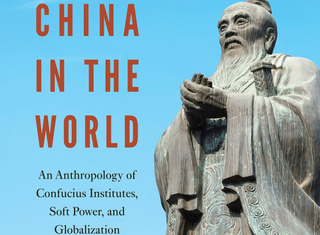 China, Soft Power, and Confucius Institutes with Jennifer Hubbert