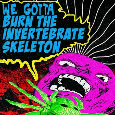 "Crow Ballard - ""We Gotta Burn The Invertebrate Skeleton"""