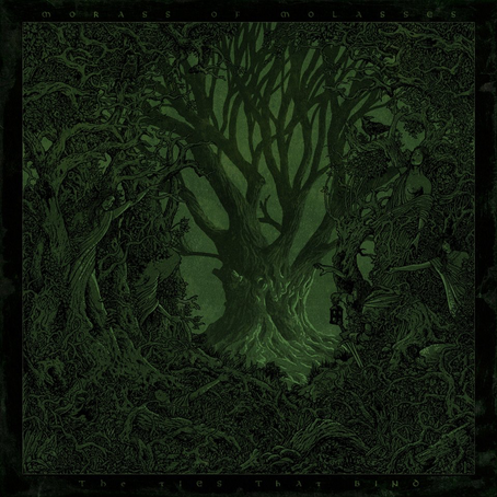 """Morass of Molasses - """"The Ties That Bind"""""""
