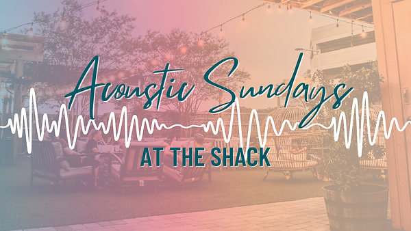 Shack Acoustic Sundays FB Event Cover.pn
