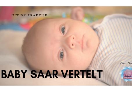 Baby Saar vertelt...