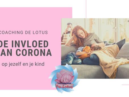 De invloed van Corona op jezelf en je kind.