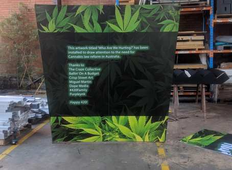 Who Are We Hurting? 420 Protest – 2 Story Cannabis Plant Sydney CBD 2019