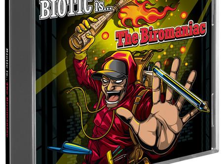 Biotic Is.. The Biromaniac