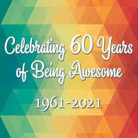 60 years of developing, maintaining and expanding services for individuals with disabilities.