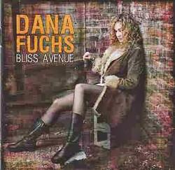 Dana Fuchs - Bliss Avenue.jpg