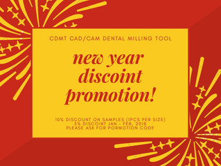 CDMT CAD/CAM Dental Tool New Year Promotion