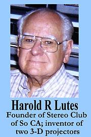 3-D Legends Hall of Fame Harold R Lutes