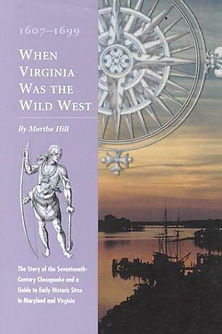 When Virginia Was the Wild West, 1607-16