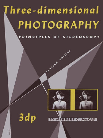 Three Dimensional Photography revised ed