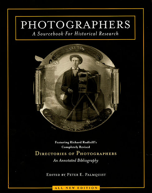 Photographers by Peter E Palmquist book.