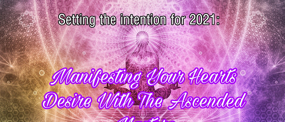 Manifesting Your Heart's Desire With The Ascended Masters