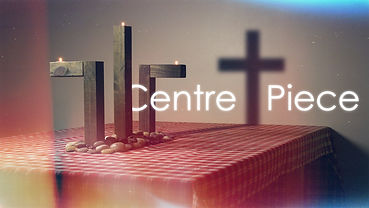 Kings Chuch Seaford - Centre Piece Sermon Series Artwork