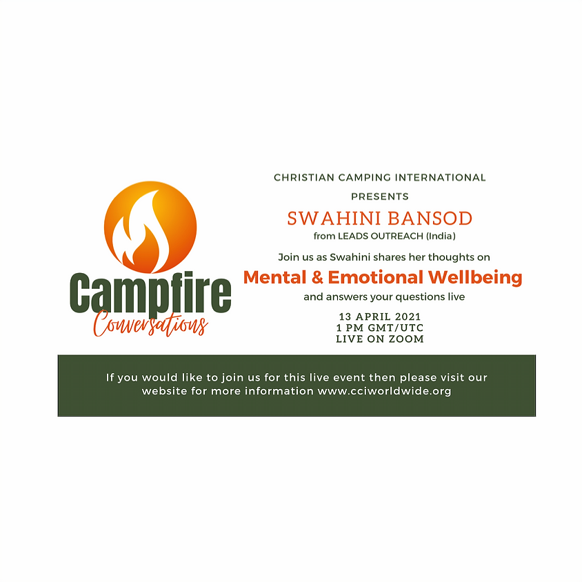 Campfire Conversations 13 April 2021 - Mental and Emotional Wellbeing
