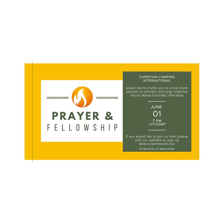 Prayer & Fellowship 01 June 2021 led by Masai González